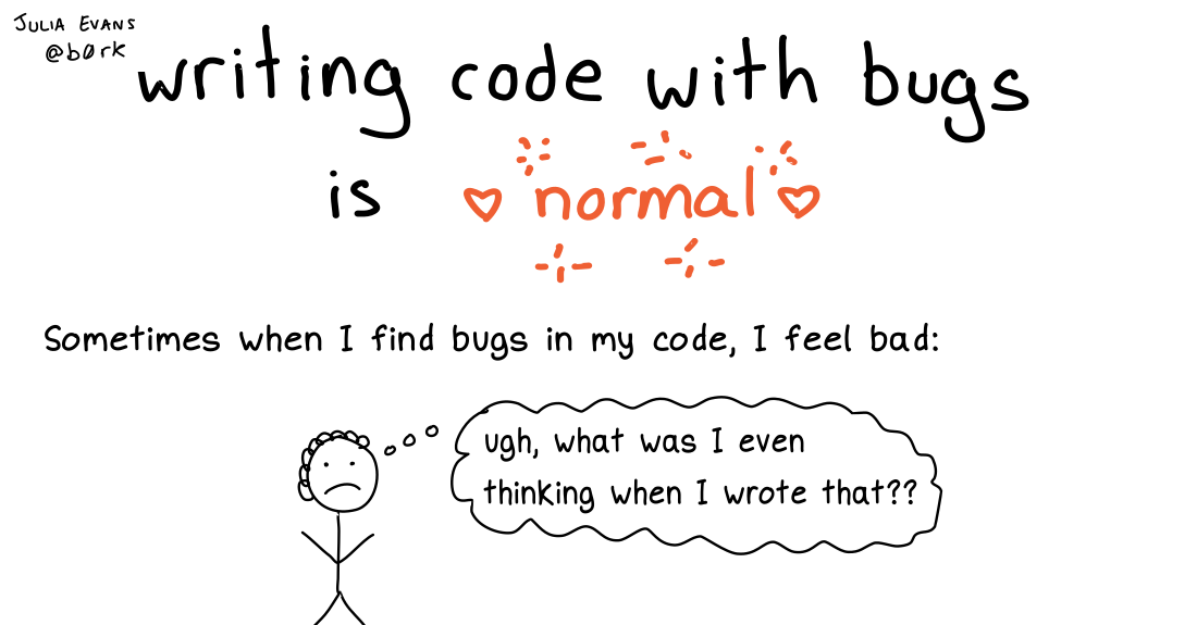 writing code with bugs is normal