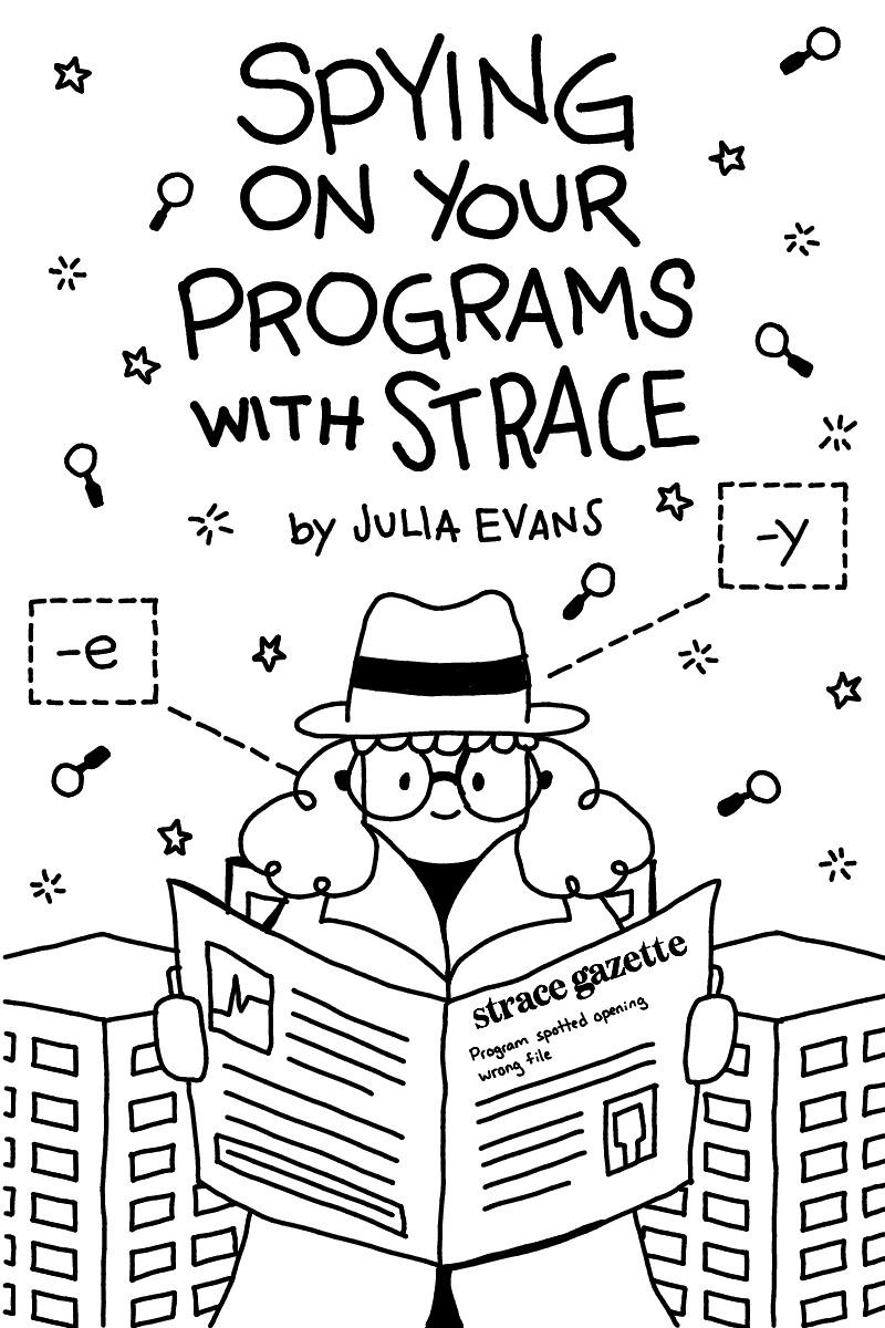 Cover for Spying on your programs with strace